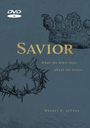 Savior: What the Bible Says About the Cross (6 Sessions) (Dvd) DVD
