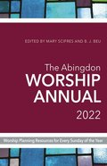 The Abingdon Worship Annual 2022 Paperback