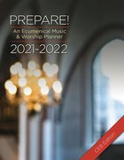 Prepare! 2021-2022 Ceb Edition: An Ecumenical Music & Worship Planner Spiral