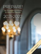 Prepare! 2021-2022 NRSV Edition: An Ecumenical Music & Worship Planner Spiral