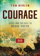 Courage: Jesus and the Call to Brave Faith (Dvd- Ntsc) DVD