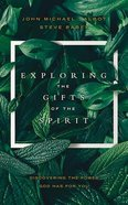 Exploring the Gifts of the Spirit: Discovering the Power God Has For You (5 Cds) CD
