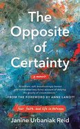The Opposite of Certainty: Fear, Faith, and Life in Between (6 Cds) CD