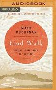 God Speed: Walking as a Spiritual Practice (Mp3) CD