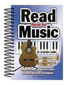 How to Read Music - Easy-To-Use, Easy-To-Learn, Simple Musical Examples (Easy-to-use Series) Spiral
