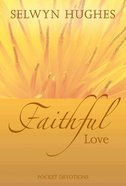 Faithful Love Hardback