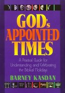 God's Appointed Times Paperback