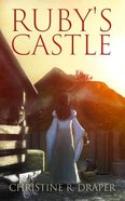 Ruby's Castle Paperback