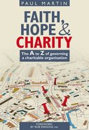 Faith Hope and Charity Paperback