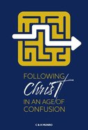 Following Christ in An Age of Confusion Paperback