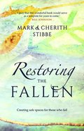 Restoring the Fallen: Creating Safe Spaces For Those Who Fail Paperback