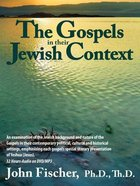 The Gospels in Their Jewish Context (32 Hours) DVD