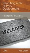 Reuniting After Military Deployment (Military Families Mini Books Series) Booklet