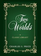 Two Worlds Paperback