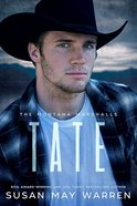 Tate (#02 in The Montana Marshalls Series) Paperback