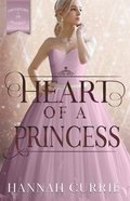 Heart of a Princess (#02 in Daughters Of Peverell Series) Paperback
