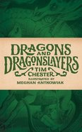 Dragons and Dragonslayers Paperback