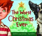 The Worst Christmas Ever Hardback