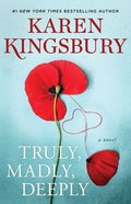 Truly, Madly, Deeply: A Novel (Baxter Family Series) Paperback