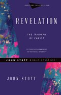 Revelation: The Triumph of Christ (John Stott Bible Studies Series) Paperback
