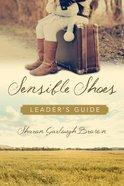 Sensible Shoes (Leader's Guide) (#01 in Sensible Shoes Series) Paperback
