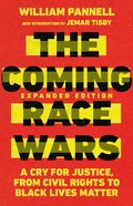 The Coming Race Wars: A Cry For Justice, From Civil Rights to Black Lives Matter Paperback