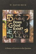 Does God Exist?: A History of Answers to the Question Paperback