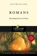 Romans 1-8 (Lifeguide Bible Study Series) eBook