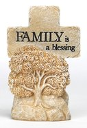 Cross: Pedestal- Family is a Blessing Homeware