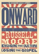 Onward (2 Dvds): Engaging the Culture Without Losing the Gospel (Dvd Only Set) DVD