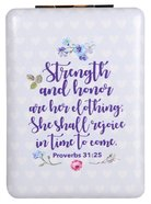 Compact Mirror: Strength and Honor, Proverbs 31:25 Homeware