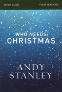 Who Needs Christmas (Study Guide) Paperback