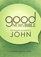 GNB Dyslexia-Friendly Gospel According to John (Anglicised) Paperback