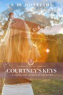 Courtney's Keys: Unlocking the Secrets of the Heart (#01 in Plantagenet Trilogy Series) Paperback