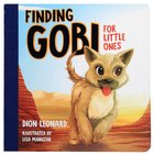 Gobi For Little Ones: The Race For Home Board Book