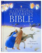 The Usborne Illustrated Children's Bible Hardback