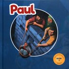 Paul: God's Courageous Apostle (#03 in The Courageous Kids Series) Hardback
