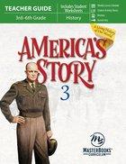 America's Story (Volume 3) (Teacher Guide) Paperback