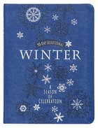 Winter: A Season of Celebration 90-Day Devotional Imitation Leather