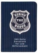 Behind the Badge - For America's Law Enforcement (365 Daily Devotions Series) Imitation Leather