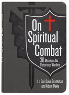 On Spiritual Combat: 30 Missions For Victorious Warfare Imitation Leather