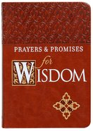 Prayers & Promises For Wisdom Imitation Leather