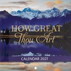 2021 12-Month Small Calendar: How Great Thou Art Calendar