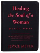 Healing the Soul of a Woman Devotional: 90 Inspirations For Overcoming Your Emotional Wounds Bonded Leather