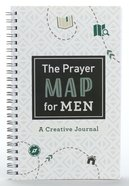 The Prayer Map For Men: A Creative Journal Spiral