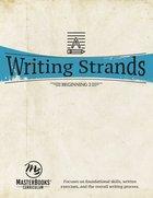 Beginning 2 (Writing Strands Series) Paperback