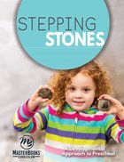 Stepping Stones: A Developmental Approach to Preschool Paperback