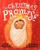 The Christmas Promise Board Book Board Book