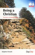 Being a Christian - the Basics of Christian Living (Following Jesus (Dayone) Series) Paperback