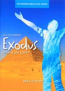 Exodus, Who is the Lord (Youthworks Bible Study Series) Paperback